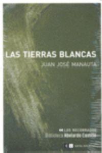 Las tierras blancas - Juan Jose Manauta