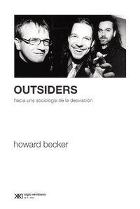 Outsiders - Hacia Una Sociologia De La Desviacion - Howard Becker