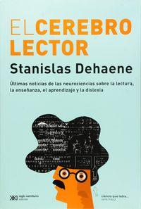 El cerebro lector - Stanislas Dehaene