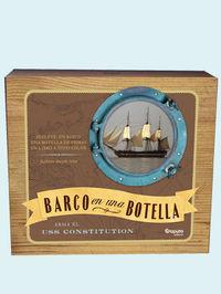 Barco En Una Botella - Arma El Uss Constitution - Colan Kathleen Murphy