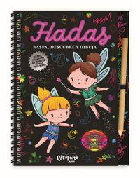 Hadas - Raspa, Descubre Y Dibuja - Aa. Vv.