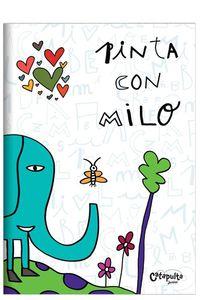Pinta Con Milo - Milo Lockett