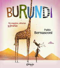 BURUNDI - DE ESPEJOS, ALTURAS Y JIRAFAS