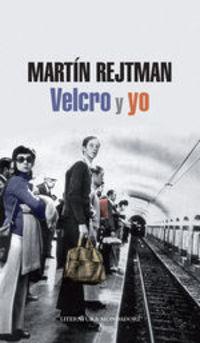 Velcro Y Yo - Martín Rejtman