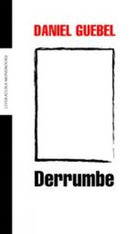 Derrumbe - Daniel Guebel