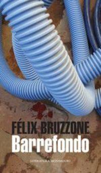 Barrefondo - Félix Bruzzone