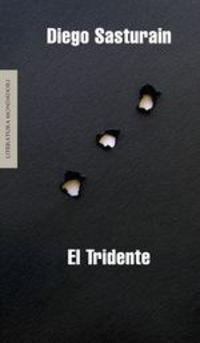 El Tridente - Diego Sasturain