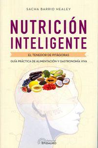 Nutricion Inteligente - El Tenedor De Pitagoras - Sacha Barrio Healey