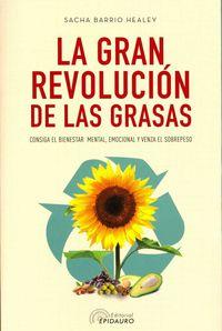 La gran revolucion de las grasas - Sacha Barrio Healey