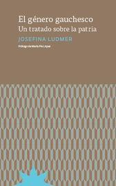 El genero gauchesco - Josefina Ludmer