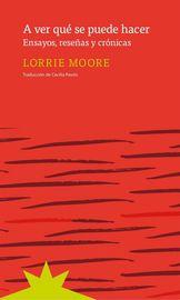 A Ver Que Se Puede Hacer - Lorrie Moore