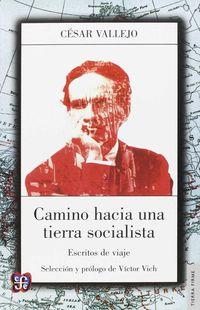 camino hacia una tierra socialista - Cesar Vallejo