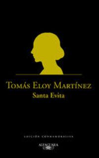 Santa Evita. Edición Conmemorativa - Tomás Eloy Martínez
