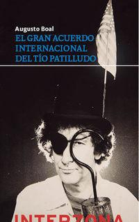 GRAN ACUERDO INTERNACIONAL DEL TIO PATILLUDO, EL