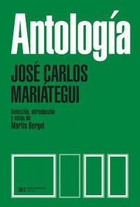ANTOLOGIA (JOSE CARLOS MARIATEGUI)