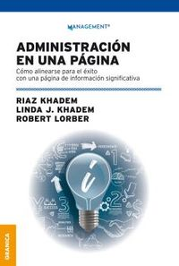 administracion en una pagina - como alinearse para el exito con una pagina de informacion significativa - Riaz Khadem / Linda Khadem / Robert Lorber