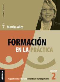 formacion en la practica - vol 2 - Martha Alles