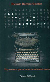 La maquina de escribir - Ricardo Borrero Gabilan