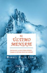 El ultimo mensaje - Manuel Villa Lopez