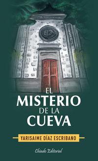 El misterio de la cueva - Yarisaime Diaz Escrivano