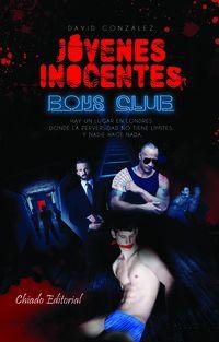 Jovenes Inocentes - Boys Club - David Gonzalez