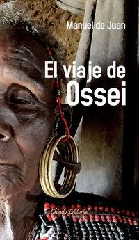 El viaje de ossei - Manuel De Juan
