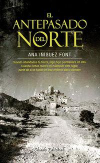 El antepasado del norte - ANA IÑIGUEZ FONT