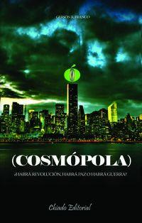 O Cosmopola - Gerson R. Franco