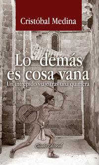 Lo Demas Es Cosa Vana - Cristobal Medina