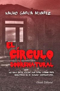 El circulo sobrenatural - Nacho Garcia