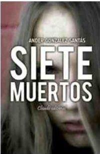 Siete Muertos - Ander Gonzalez Santas