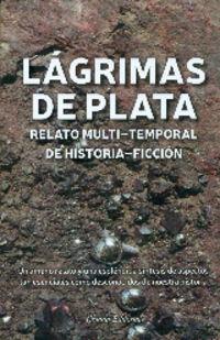 Lagrimas De Plata - Enrique Ortega Girones