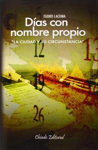 Dias Con Nombre Propio - Isidro Lacoma Benito