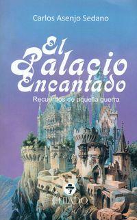 El palacio encantado - Carlos Asenjo Sedano