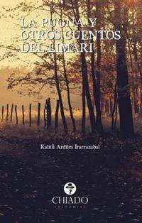 La pugna y otros cuentos del limari - Kalitu Ardiles Irarrazabal