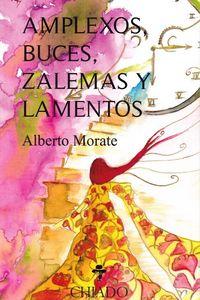 AMPLEXOS, BUCES, ZALEMAS Y LAMENTOS