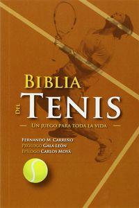 BIBLIA DEL TENIS - UN JUEGO PARA TODA LA VIDA