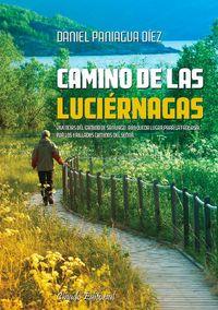 Camino De Las Luciernagas - Daniel Paniagua Diez