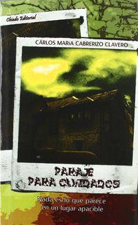 Paraje Para Olvidados - Carlos Cabrezino Clavero