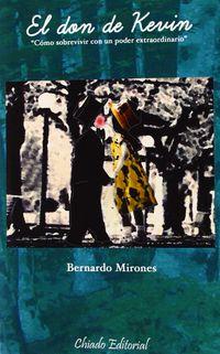 El don de kevin - Bernardo Mirones
