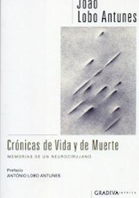 CRONICAS DE VIDA Y DE MUERTE - MEMORIAS DE UN NEUROCIRUJANO