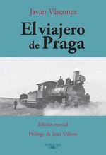 El Viajero De Praga - Javier Vásconez