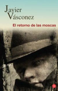 El Retorno De Las Moscas - Javier Vásconez