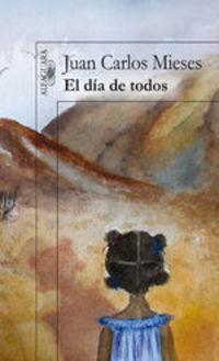El Día De Todos - Juan Carlos Mieses