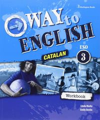 ESO 3 - WAY TO ENGLISH WB (CAT)