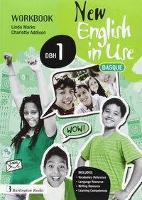 DBH 1 - NEW ENGLISH IN USE WB (BASQUE ED)