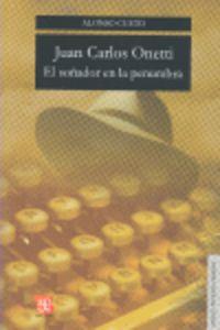 Juan Carlos Onetti - El Soñador En La Penumbra - Alonso Cueto