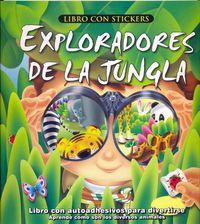 Exploradores De La Jungla (con Stickers) - Aa. Vv.