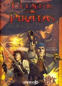 Cuentos Con Piratas - La Isla De Oro - Aa. Vv.