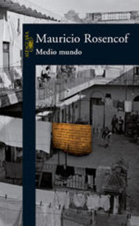 Medio Mundo - Mauricio Rosencof